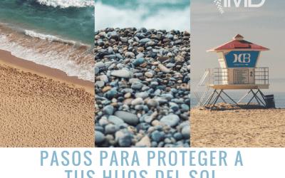 Pasos para proteger a tus hijos del sol