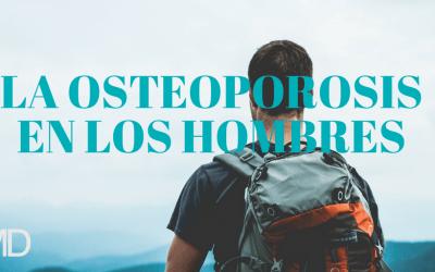 La Osteoporosis en el hombre